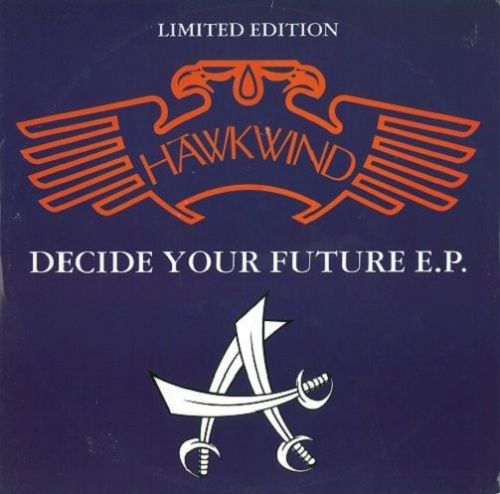 HAWKWIND Decide Your Future EP Vinyl Record 12 Inch 4 Real Communications 1993